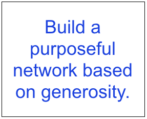 Build a purposeful network